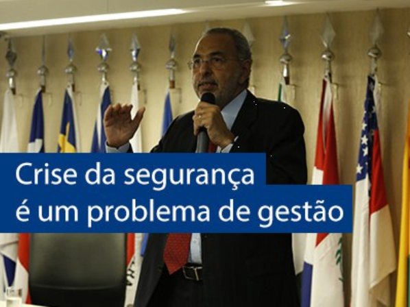 Crise da segurança é um problema de gestão