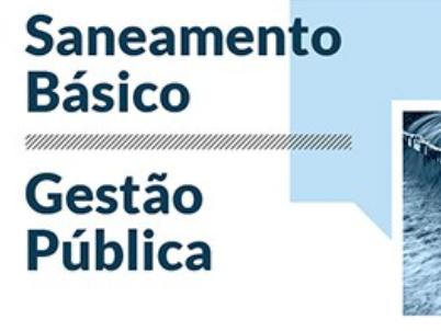 Debate Qualificado do CFA: saneamento básico e gestão pública em pauta