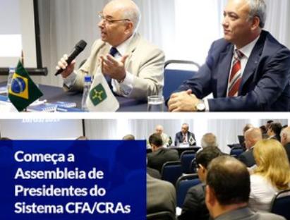 Começa a Assembleia de Presidentes do Sistema CFA/CRAs