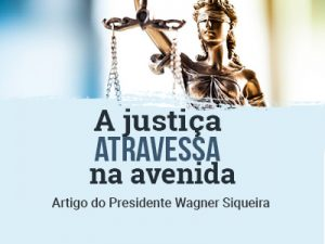 A justiça atravessou na avenida