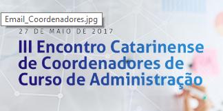 [ CRA-SC ] III Encontro Catarinense dos Coordenadores de Curso de Administração