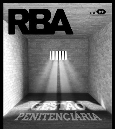 Read more about the article [ CFA ] RBA 117 traz reportagem sobre crise penitenciária