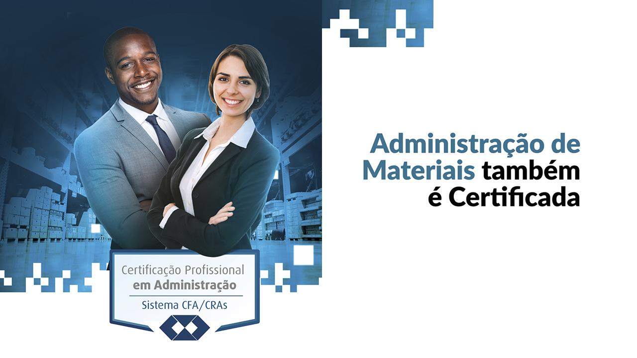 Administração de Materiais também é Certificada