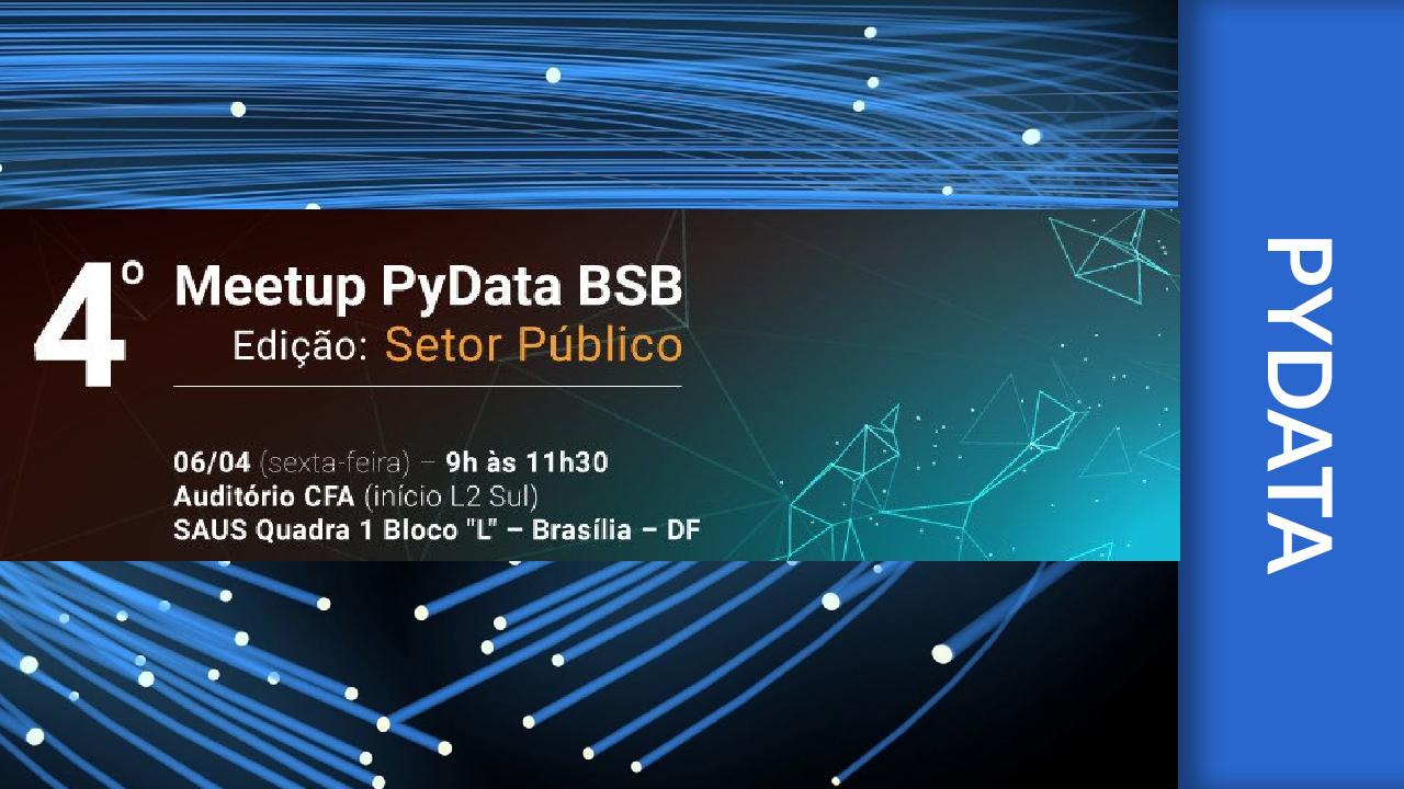 4º Meetup PyData BSB