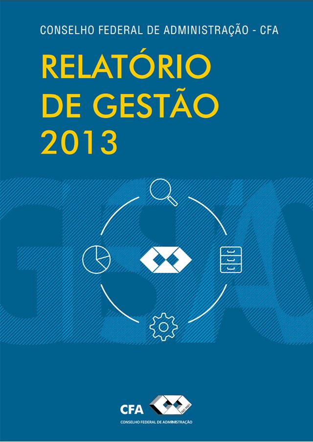 Relatório gestão 2013