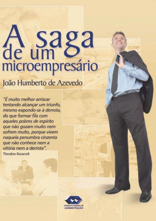 A saga de um microempresário