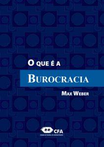 O que é Burocracia