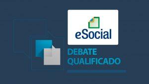 Próxima edição do Debate Qualificado abordará o eSocial