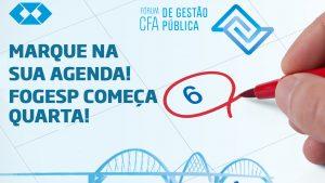 Fórum CFA de Gestão Pública começa nesta quarta-feira