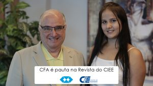 CFA é pauta na Revista do CIEE