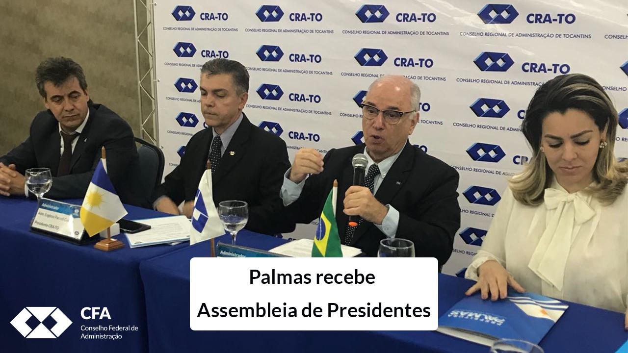 Palmas recebe Assembleia de Presidentes