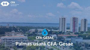 Palmas usará CFA-Gesae