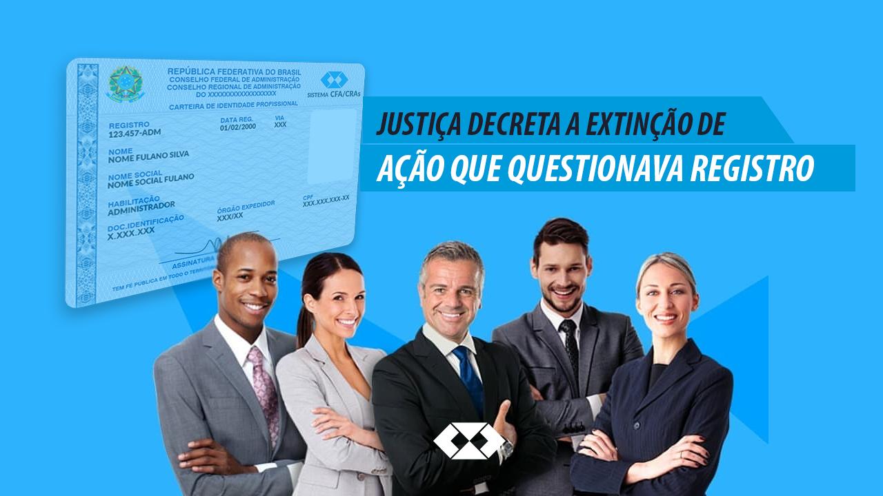 Justiça decreta a extinção de ação que questionava registro
