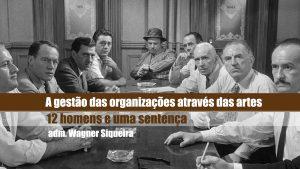 A gestão das organizações através das artes
