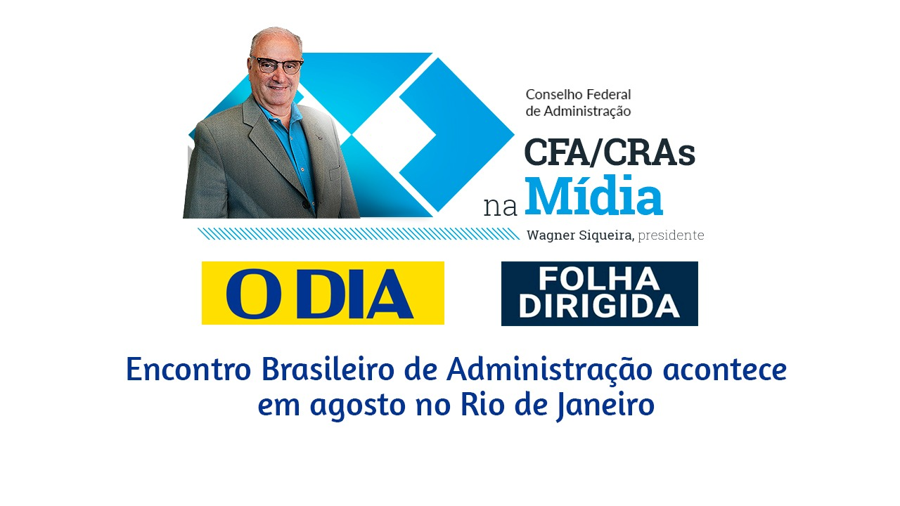 Encontro Brasileiro de Administração é notícia no país