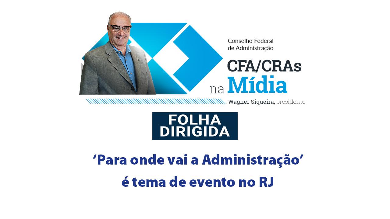 Folha Dirigida entrevista presidente do CFA