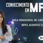 Aula inaugural de Capacitação em MPEs acontece em SP