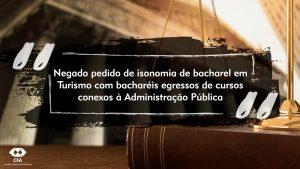 Justiça do Pará nega pedido de bacharel em Turismo