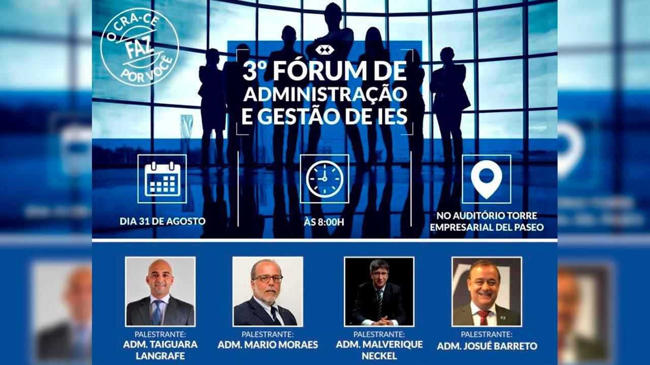 CRA-CE realiza 3ª edição do Fórum de Administração e Gestão de IES
