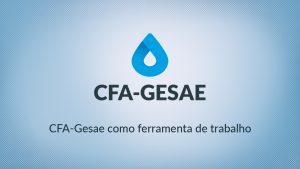 Prefeituras adotam CFA-Gesae em municípios