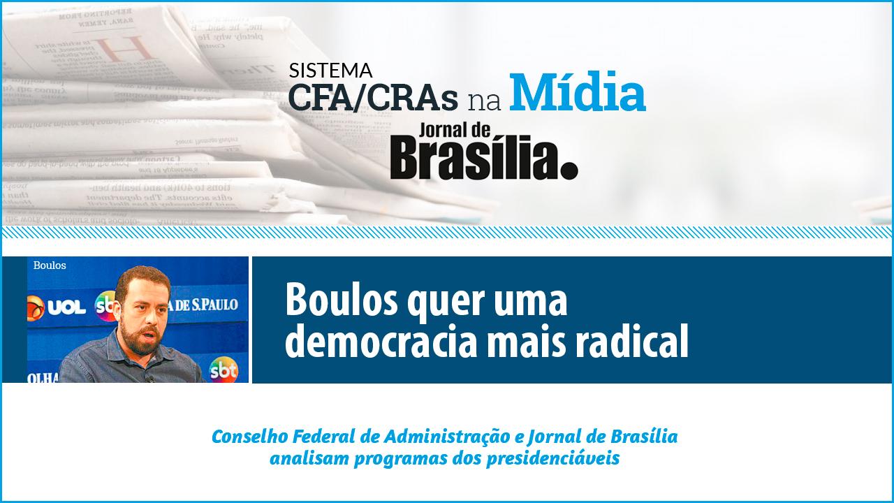 Presidenciáveis 2018: Análise do candidato Guilherme Boulos (PSol)