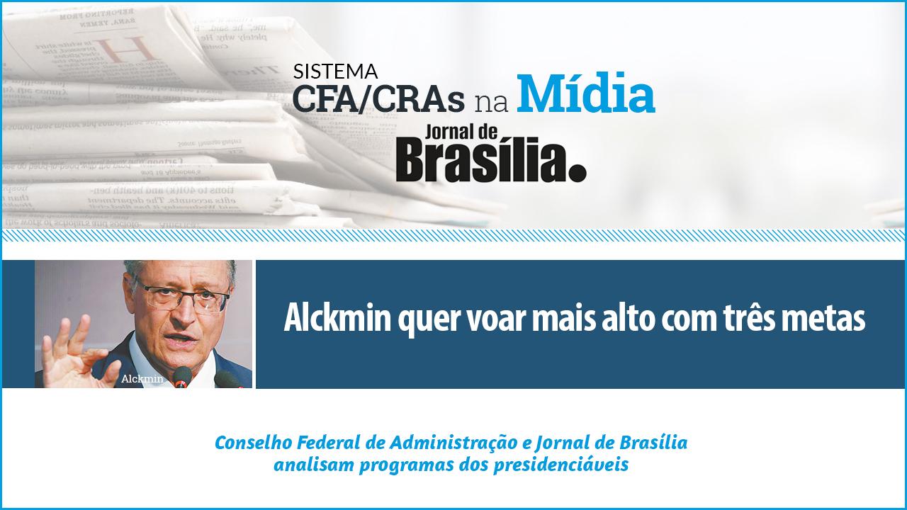 Presidenciáveis 2018: Análise do candidato Geraldo Alckmin (PDSB)