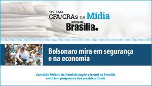 Presidenciáveis 2018: Análise do candidato Jair Bolsonaro (PSL)