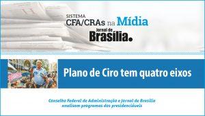 Presidenciáveis 2018: Análise do candidato Ciro Gomes (PDT)