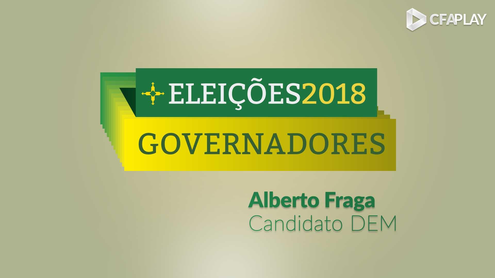 Governadores GDF 2018: Análise do candidato Alberto Fraga (DEM)