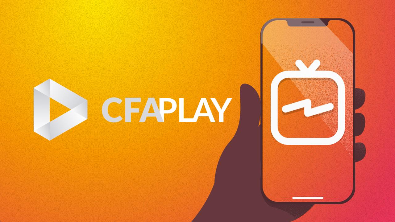 A evolução nas mídias digitais: CFAPlay chega ao IGTV