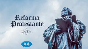 501 anos de Reforma Protestante: refletir é necessário