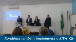 Sifa é implantado no Regional de Rondônia
