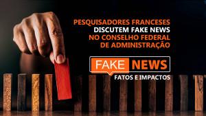 CFA discute fake news com pesquisadores franceses