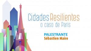 """CFA em parceria com a Embaixada da França discute o projeto """"Cidades Resilientes"""""""