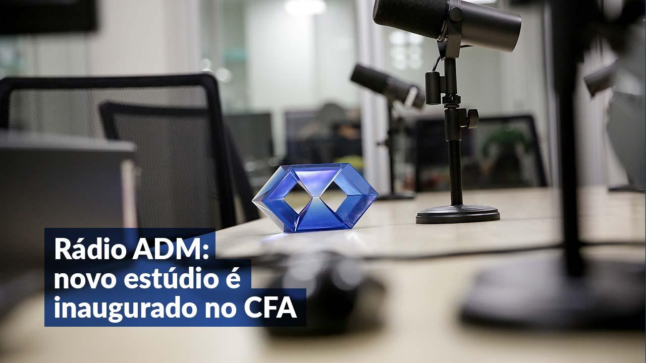 Rádio ADM: Trazendo informação de qualidade e boa música