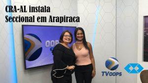 CRA-AL: Interior de Alagoas recebe Seccional