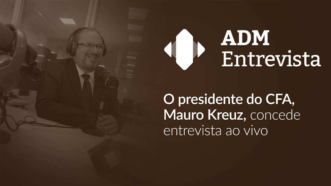 ADM Entrevista: Mauro Kreuz participa do programa ao vivo