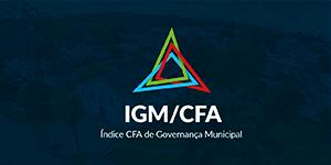 Índice CFA de Governança Municipal (IGM-CFA)