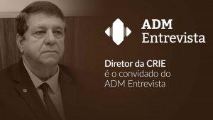 Diretor Gilmar Camargo é o próximo entrevistado do ADM Entrevista