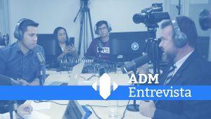 ADM Entrevista: bate-papo aborda o desenvolvimento institucional do CFA