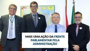 Mais uma ação da Frente Parlamentar pela Administração