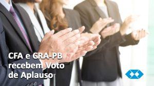 CFA e CRA-PB recebem Voto de Aplauso pela realização de evento