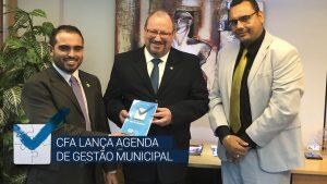 CFA lança Agenda de Gestão Municipal