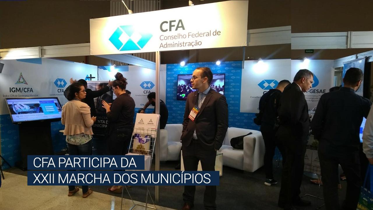 CFA participa da XXII Marcha a Brasília em Defesa dos Municípios