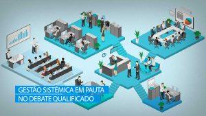 Debate Qualificado sobre gestão sistêmica