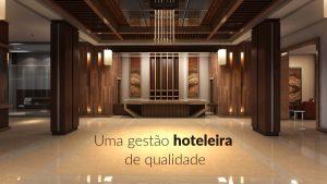 Gestão hoteleira – muito além do que se vê