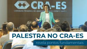 Palestra no CRA-ES ensinou como potencializar a liderança