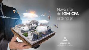 Portal apresenta todas as novidades IGM-CFA 2.0