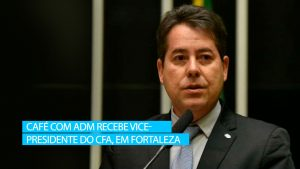 Café com Adm recebe vice-presidente do CFA, em Fortaleza