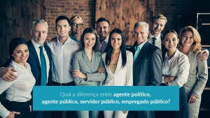 Qual a diferença entre agente político, agente público, servidor público, empregado público?